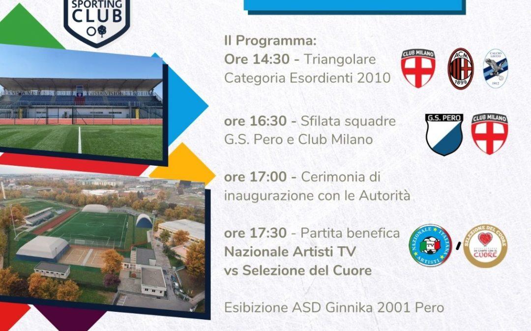 """Sabato 18 Settembre – Inaugurazione Centro Sportivo """"Gianni Brera"""" PERO Sporting Club"""